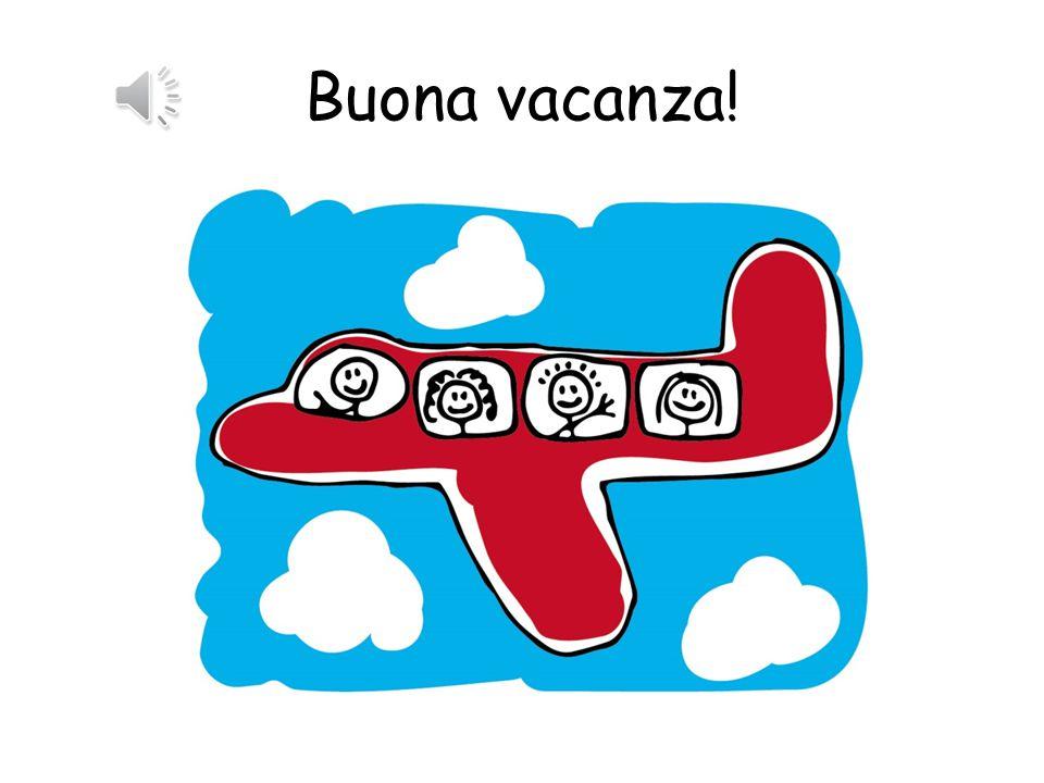 Buona vacanza!