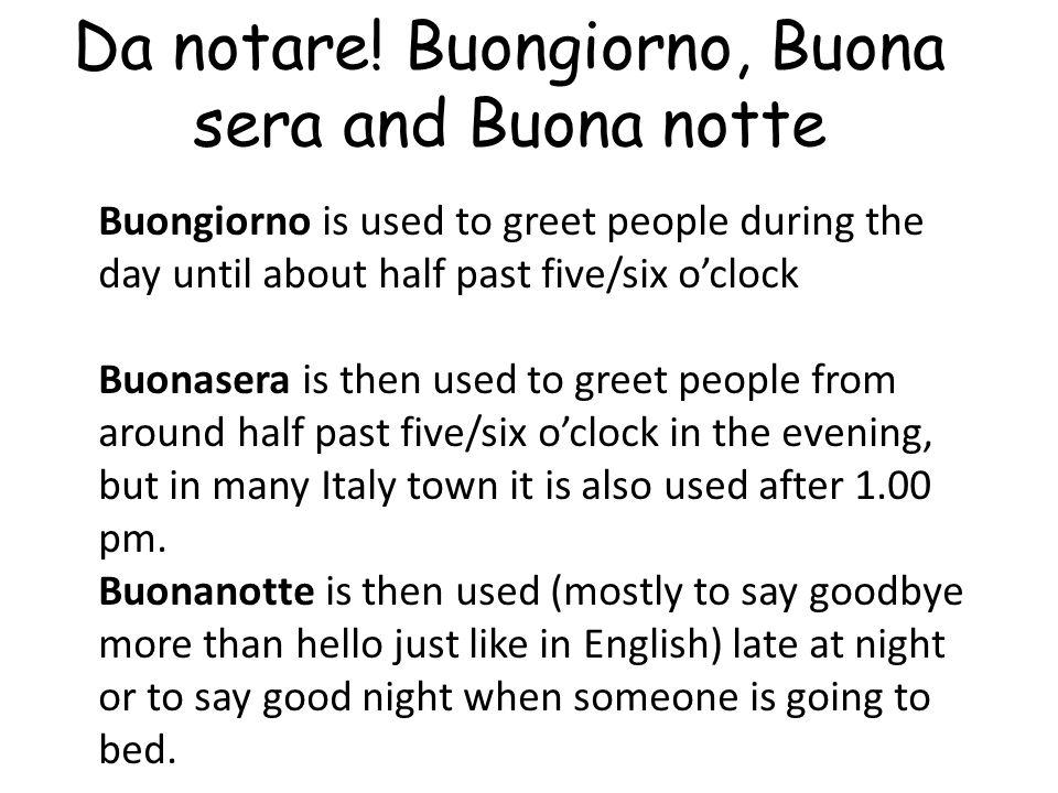 Da notare! Buongiorno, Buona sera and Buona notte