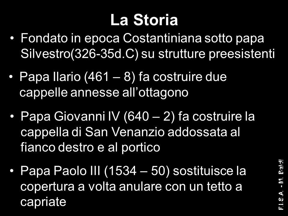 La Storia Fondato in epoca Costantiniana sotto papa Silvestro(326-35d.C) su strutture preesistenti.