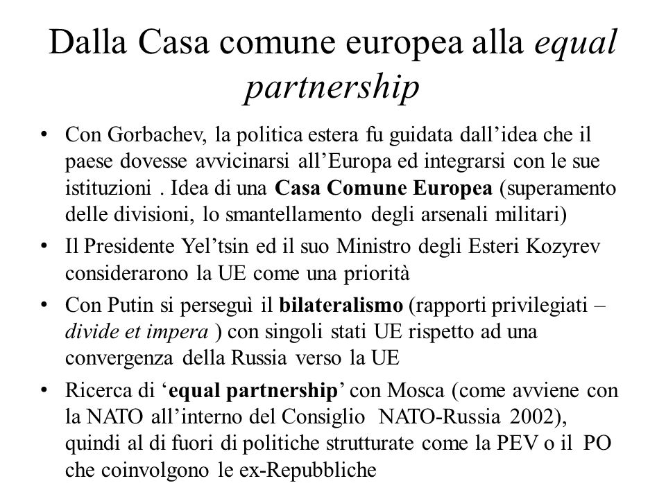 Dalla Casa comune europea alla equal partnership
