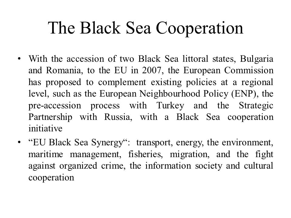 The Black Sea Cooperation