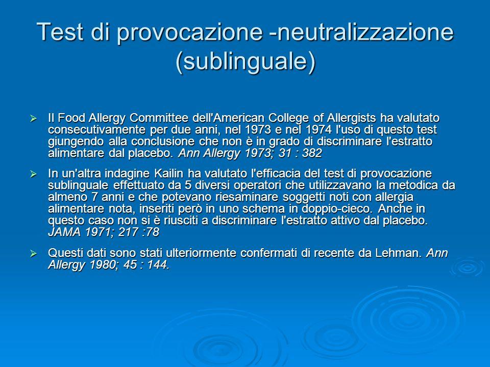 Test di provocazione -neutralizzazione (sublinguale)