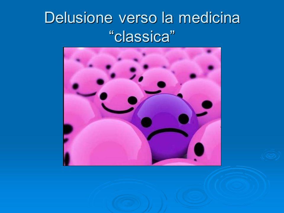Delusione verso la medicina classica