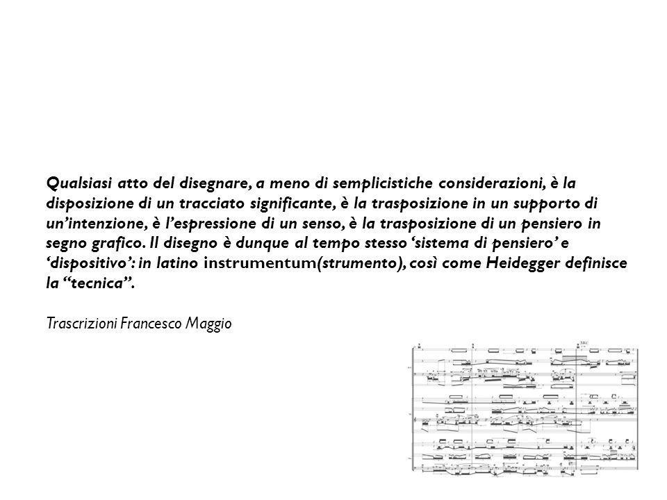 Qualsiasi atto del disegnare, a meno di semplicistiche considerazioni, è la disposizione di un tracciato significante, è la trasposizione in un supporto di un'intenzione, è l'espressione di un senso, è la trasposizione di un pensiero in segno grafico. Il disegno è dunque al tempo stesso 'sistema di pensiero' e 'dispositivo': in latino instrumentum(strumento), così come Heidegger definisce la tecnica .