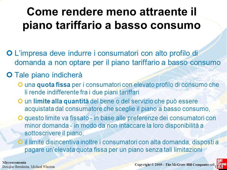 Come rendere meno attraente il piano tariffario a basso consumo