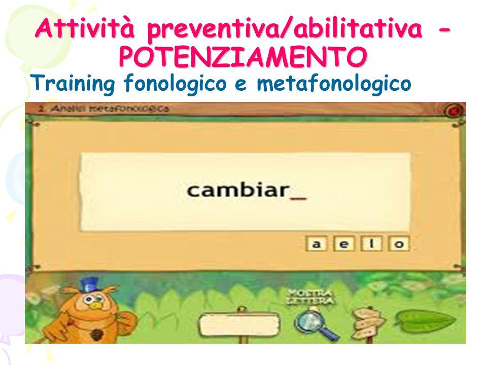 Attività preventiva/abilitativa -POTENZIAMENTO