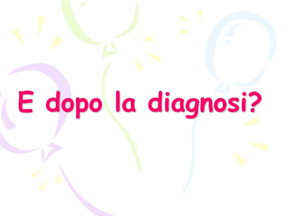E dopo la diagnosi
