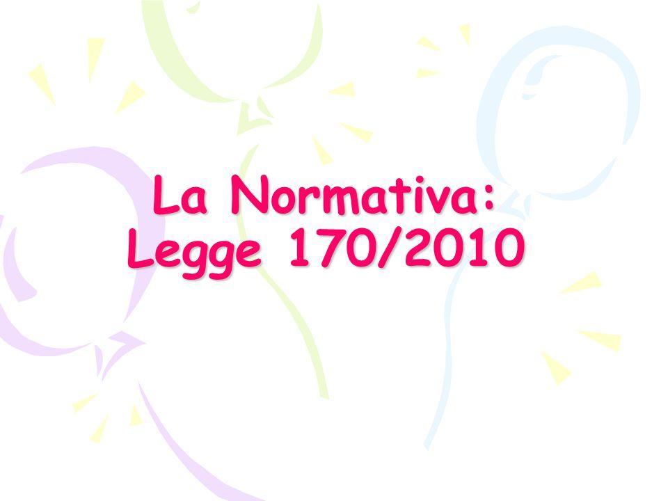 La Normativa: Legge 170/2010