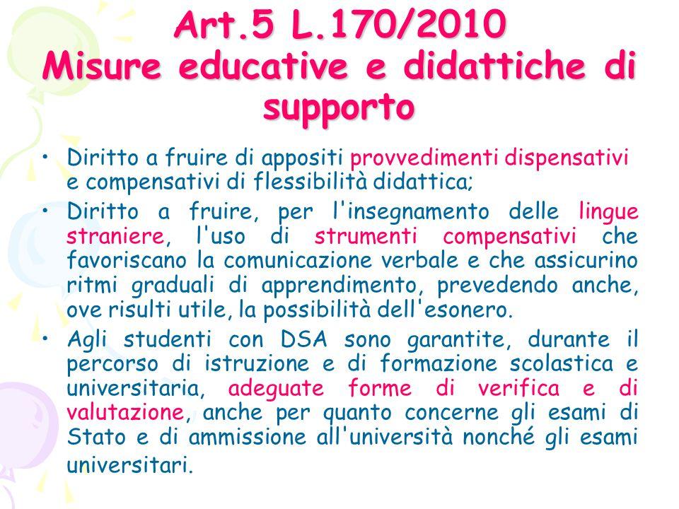 Art.5 L.170/2010 Misure educative e didattiche di supporto