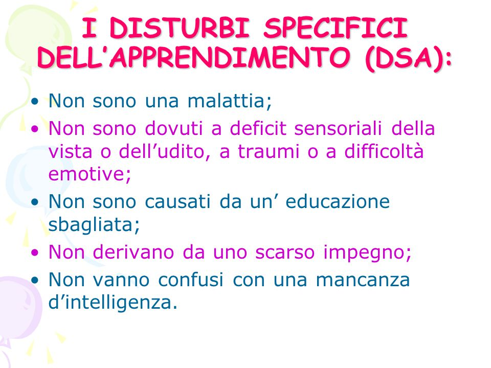 I DISTURBI SPECIFICI DELL'APPRENDIMENTO (DSA):