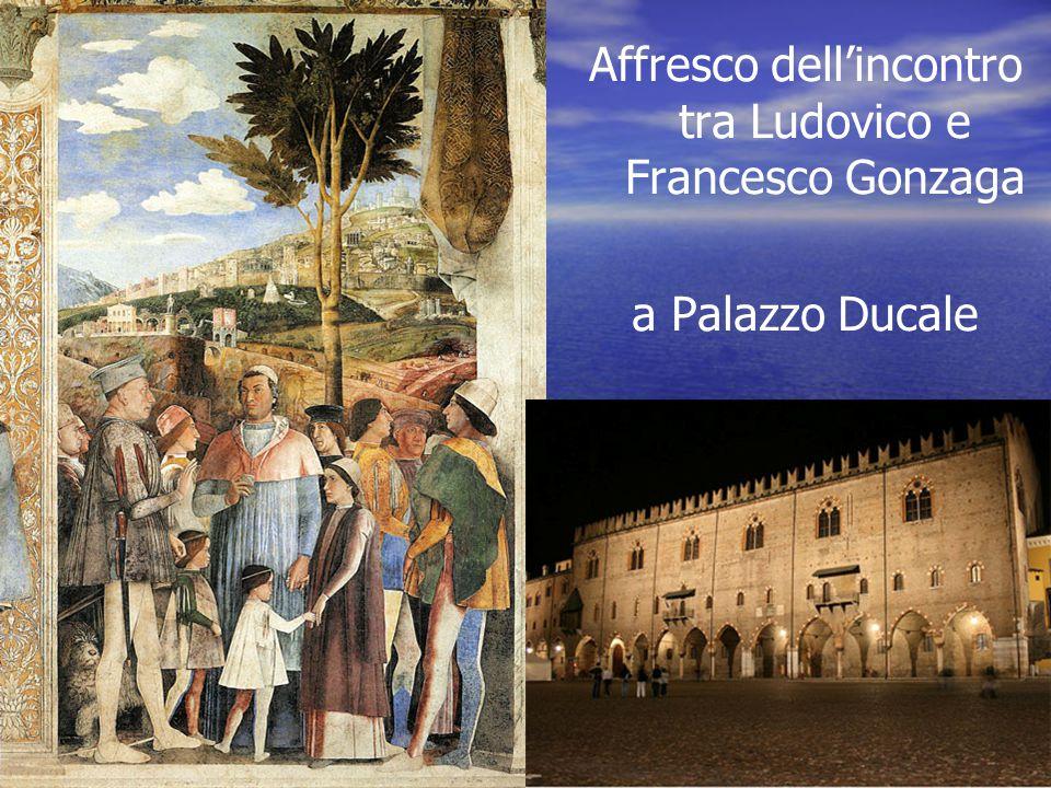 Affresco dell'incontro tra Ludovico e Francesco Gonzaga