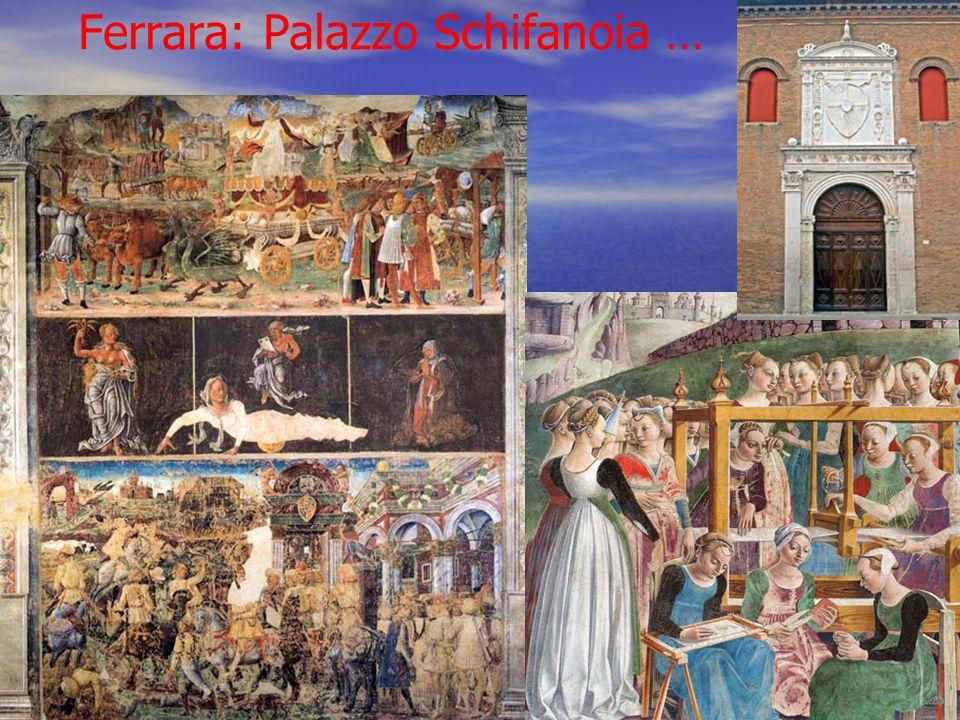 Ferrara: Palazzo Schifanoia …