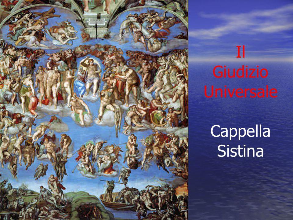 Il Giudizio Universale Cappella Sistina
