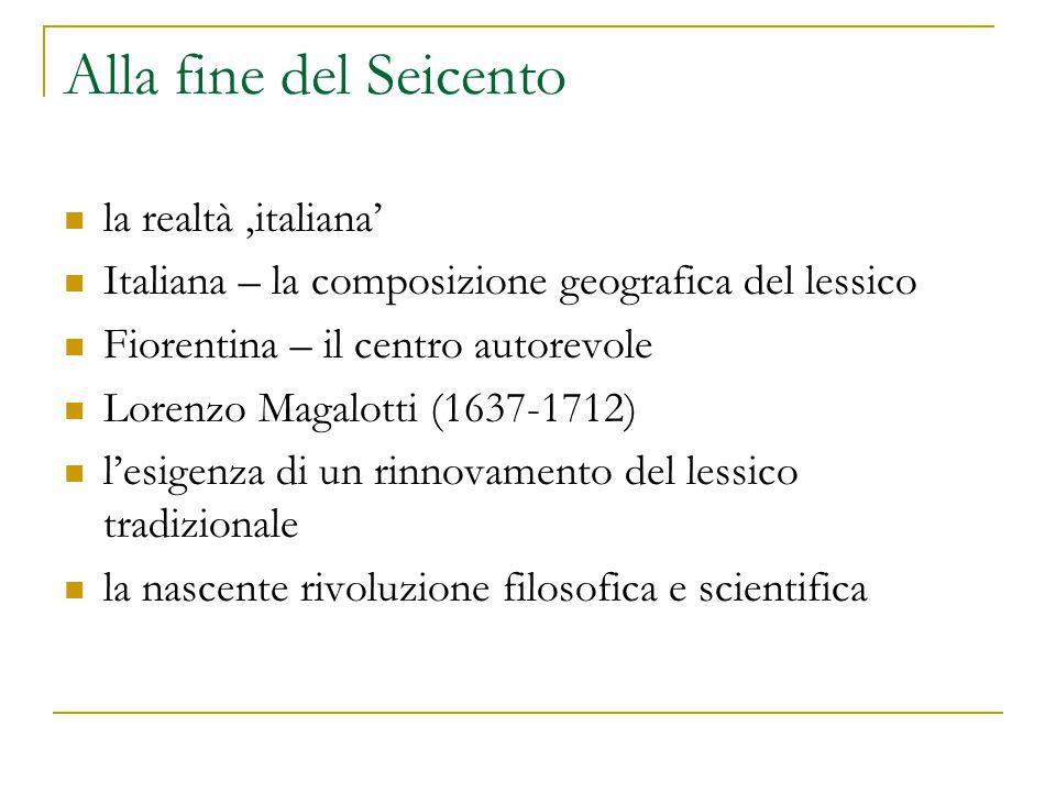 Alla fine del Seicento la realtà 'italiana'