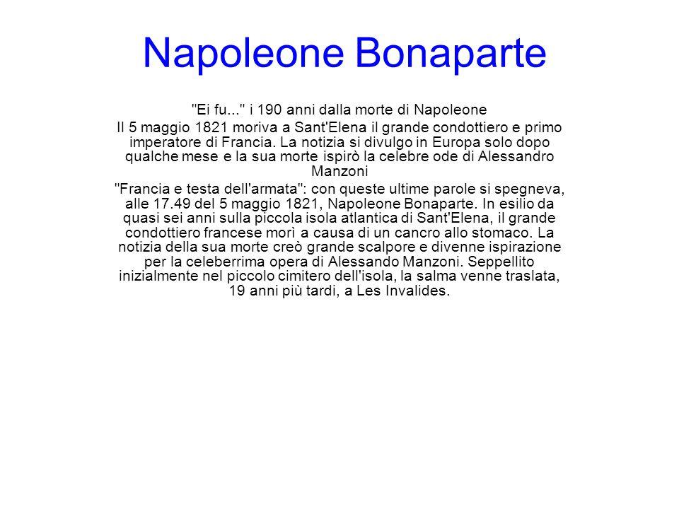 Ei fu... i 190 anni dalla morte di Napoleone