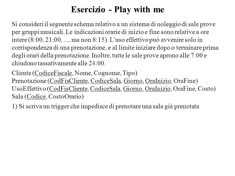 Esercizio - Play with me