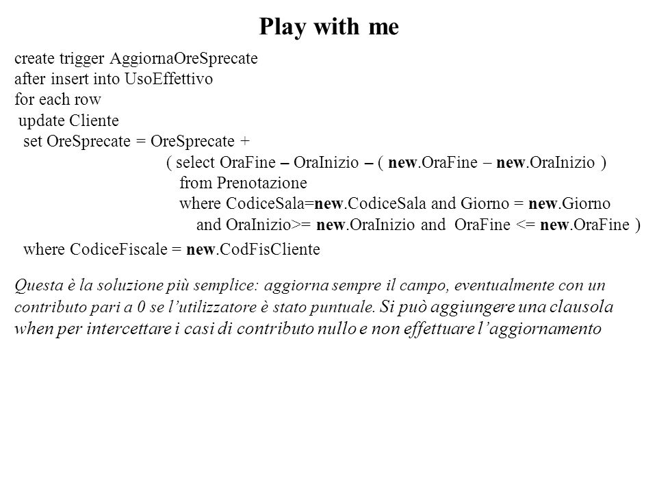 Play with me create trigger AggiornaOreSprecate