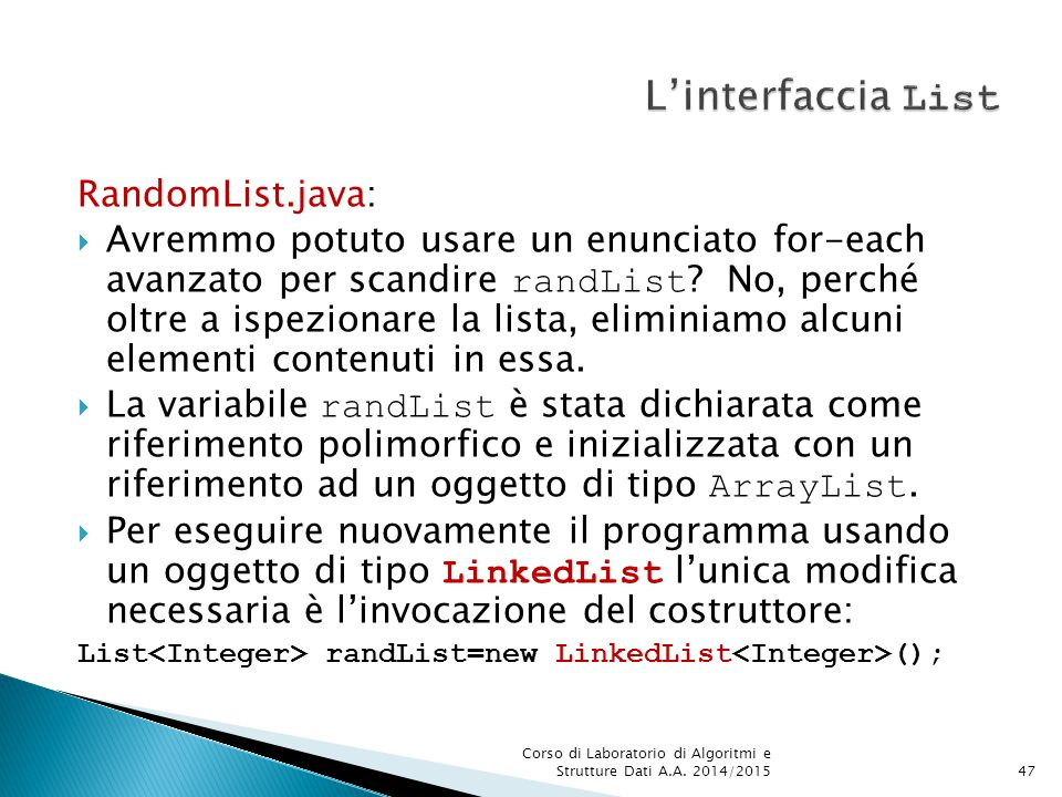 L'interfaccia List RandomList.java: