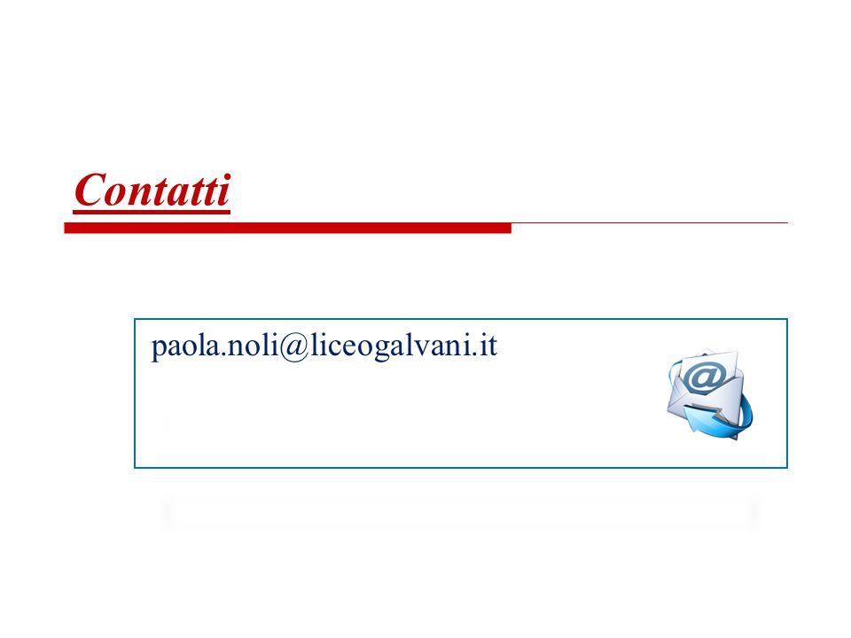 Contatti paola.noli@liceogalvani.it