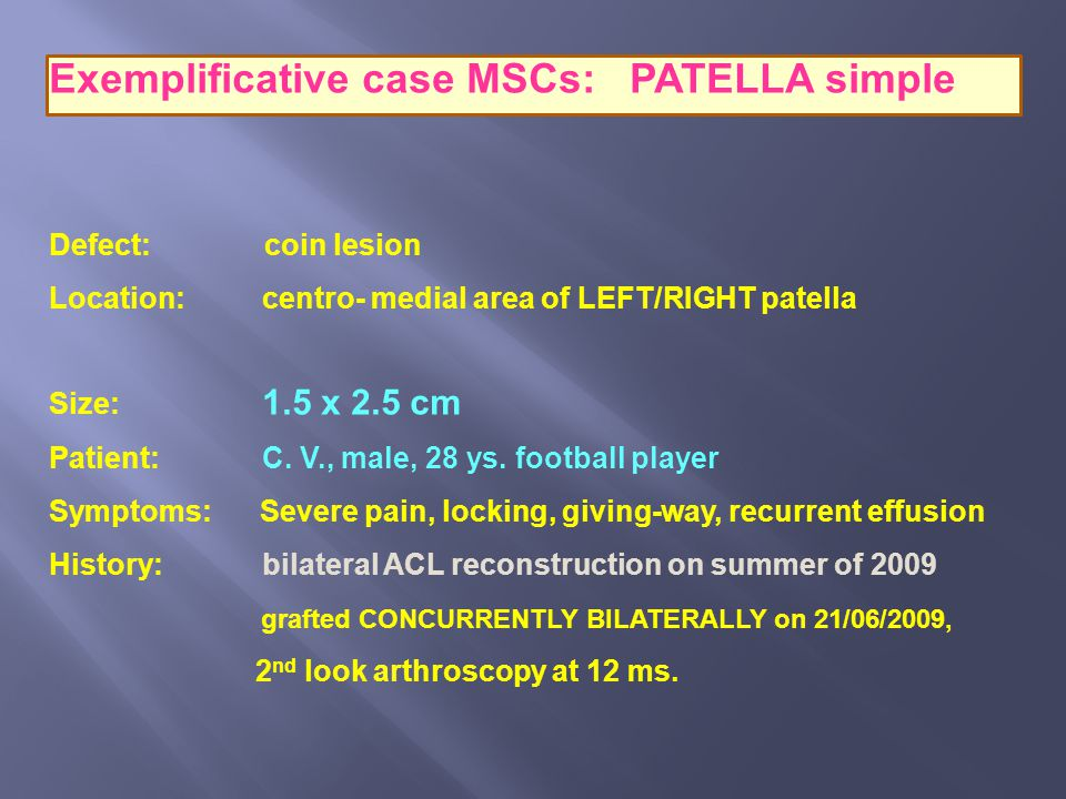 Exemplificative case MSCs: PATELLA simple