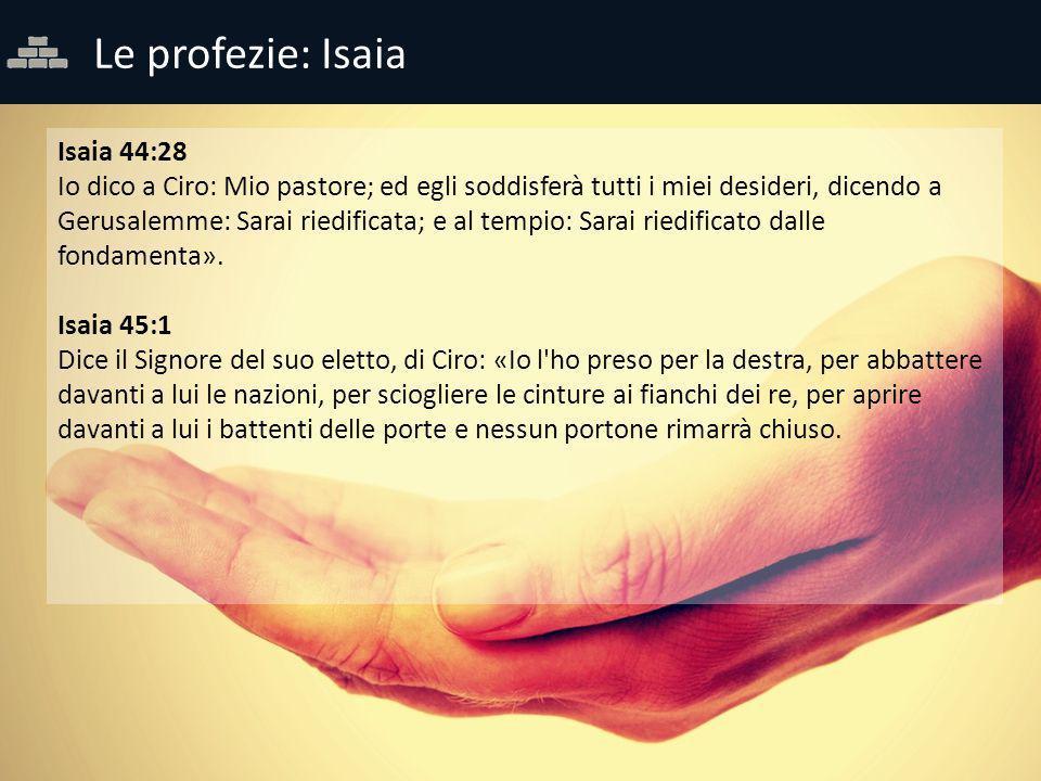 Le profezie: Isaia Isaia 44:28