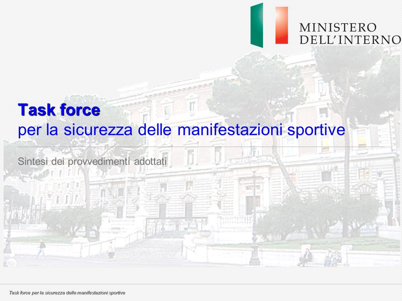 Task force per la sicurezza delle manifestazioni sportive