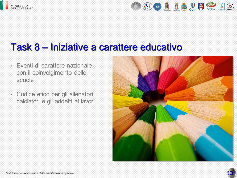 Task 8 – Iniziative a carattere educativo