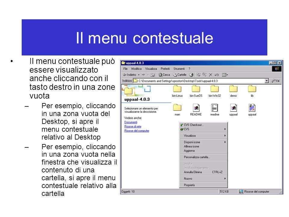 Il menu contestuale Il menu contestuale può essere visualizzato anche cliccando con il tasto destro in una zone vuota.
