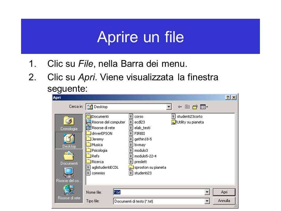 Aprire un file Clic su File, nella Barra dei menu.