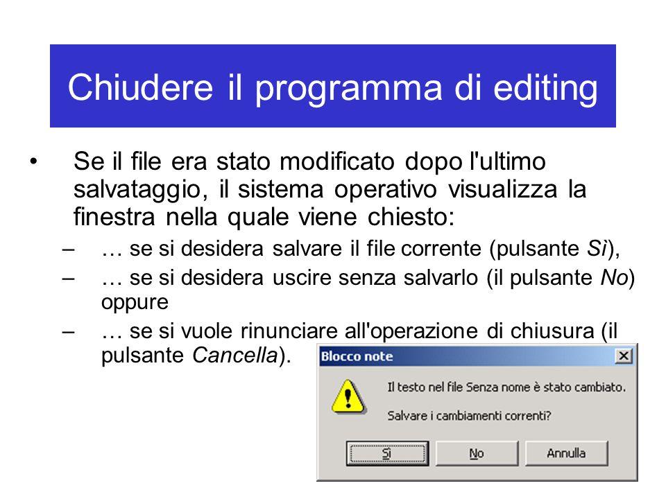 Chiudere il programma di editing