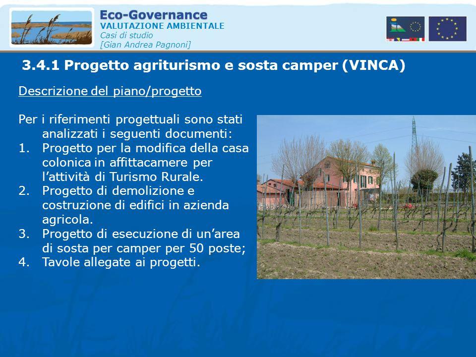 3.4.1 Progetto agriturismo e sosta camper (VINCA)