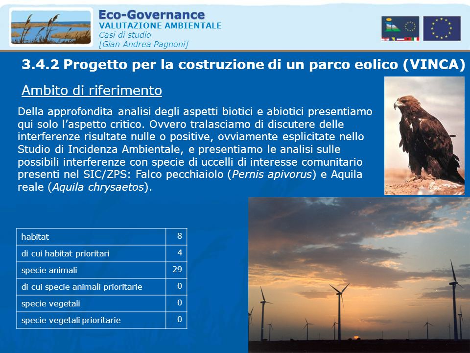 3.4.2 Progetto per la costruzione di un parco eolico (VINCA)