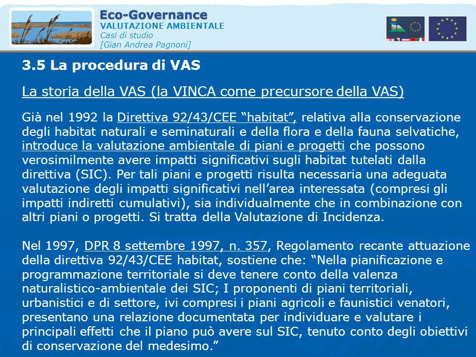 La storia della VAS (la VINCA come precursore della VAS)