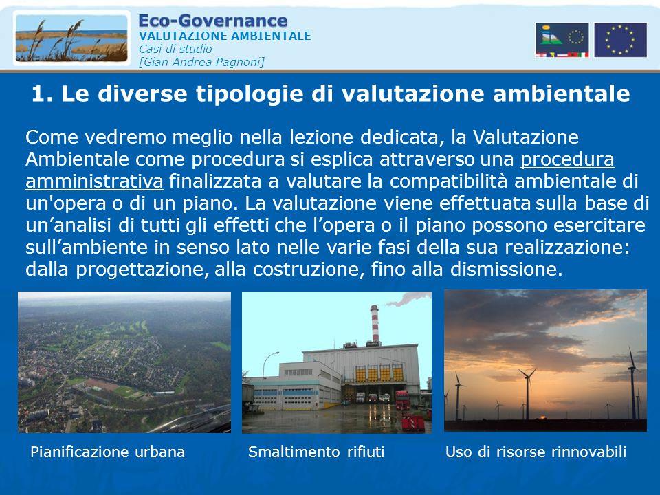 1. Le diverse tipologie di valutazione ambientale
