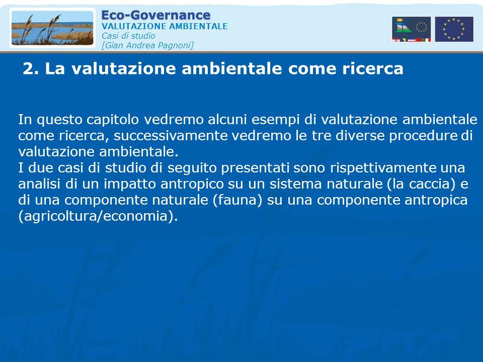 2. La valutazione ambientale come ricerca