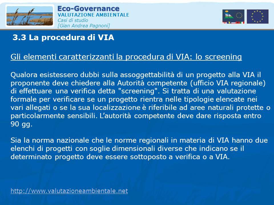 Gli elementi caratterizzanti la procedura di VIA: lo screening