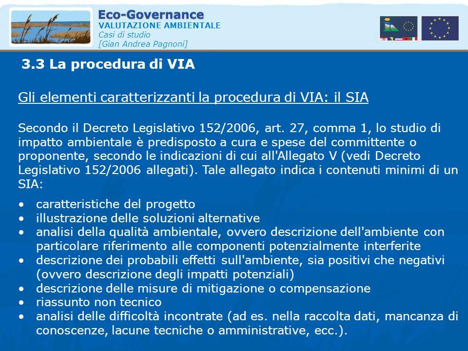 Gli elementi caratterizzanti la procedura di VIA: il SIA