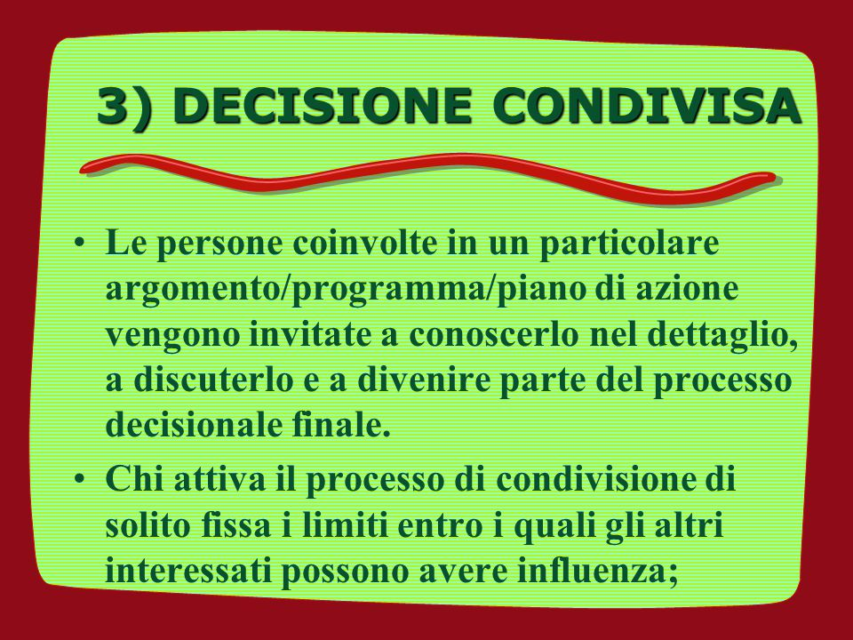 3) DECISIONE CONDIVISA