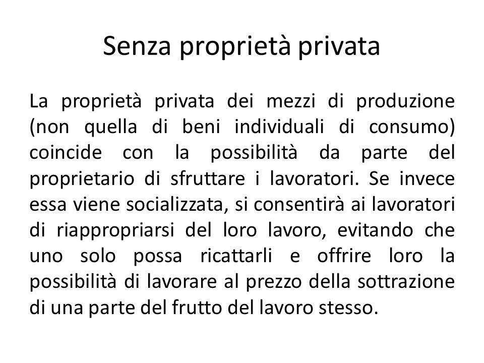 Senza proprietà privata
