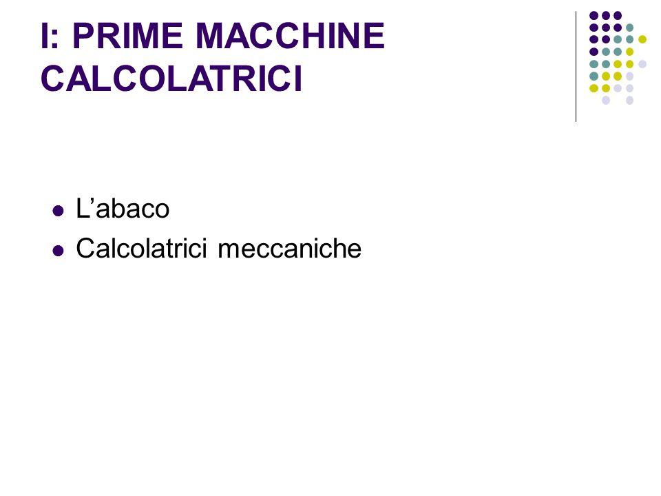 I: PRIME MACCHINE CALCOLATRICI