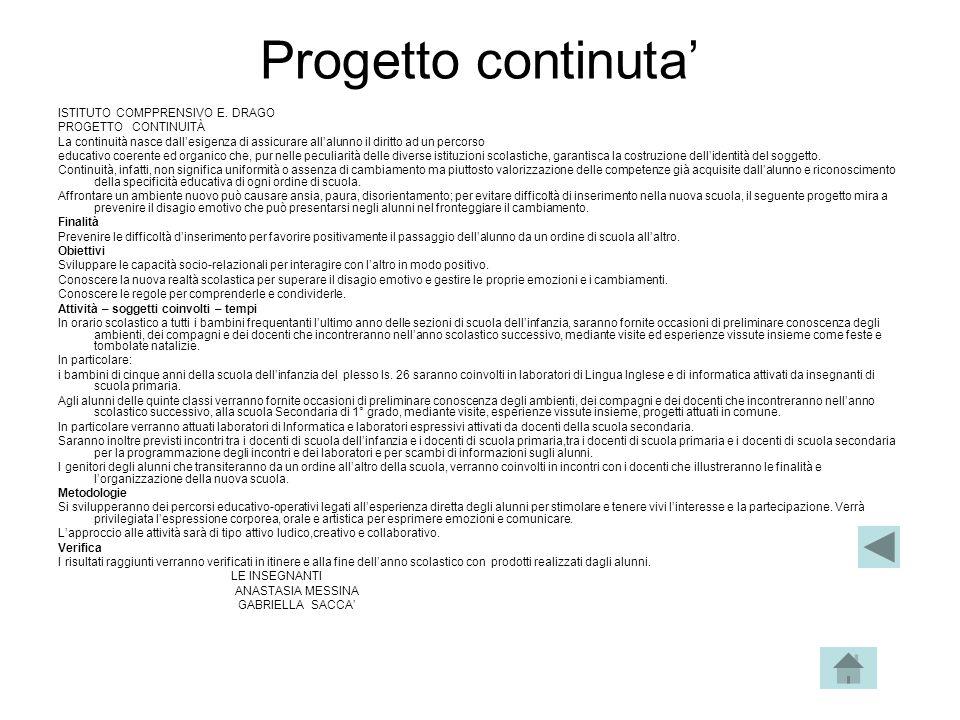Progetto continuta' ISTITUTO COMPPRENSIVO E. DRAGO PROGETTO CONTINUITÀ