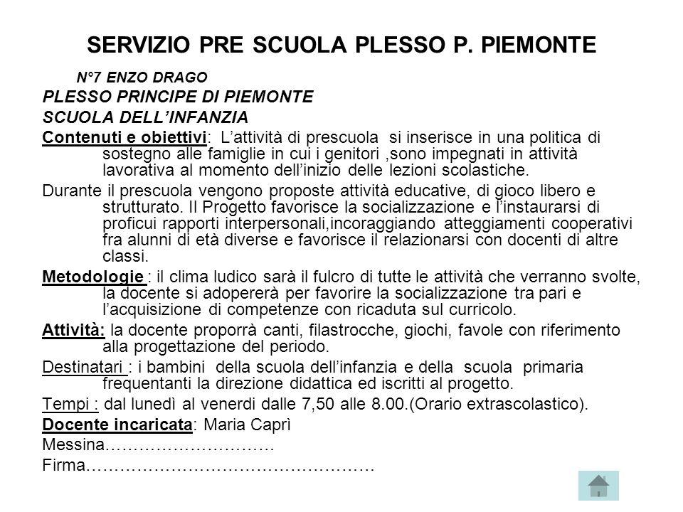 SERVIZIO PRE SCUOLA PLESSO P. PIEMONTE
