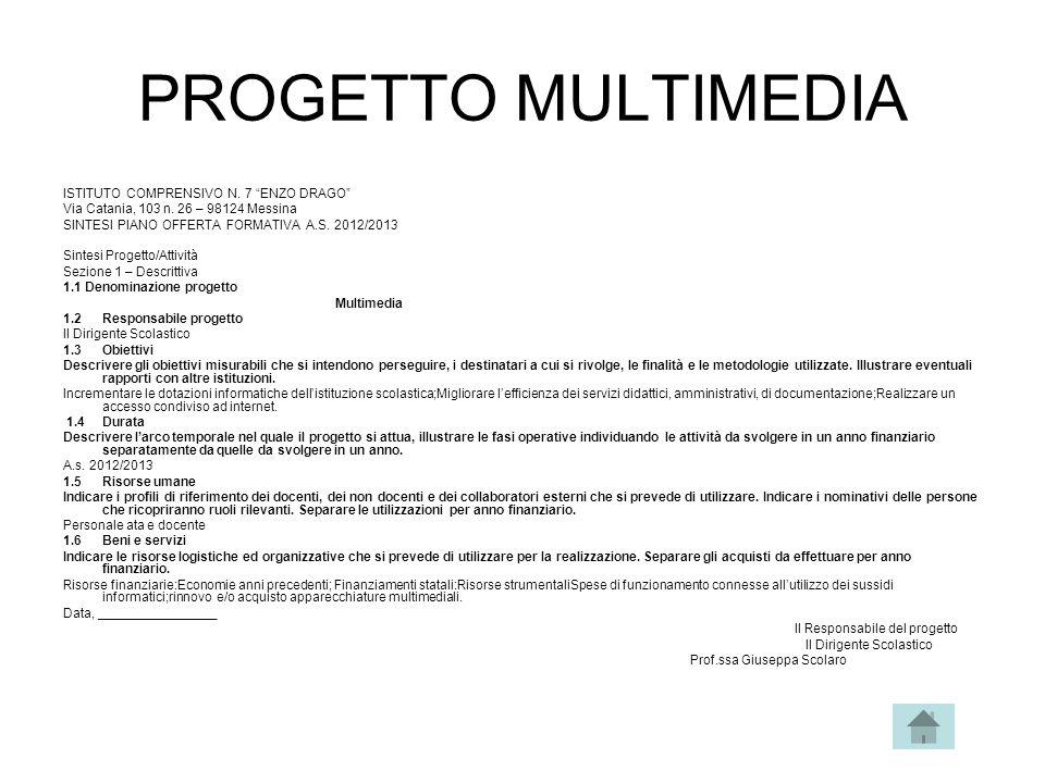 PROGETTO MULTIMEDIA ISTITUTO COMPRENSIVO N. 7 ENZO DRAGO