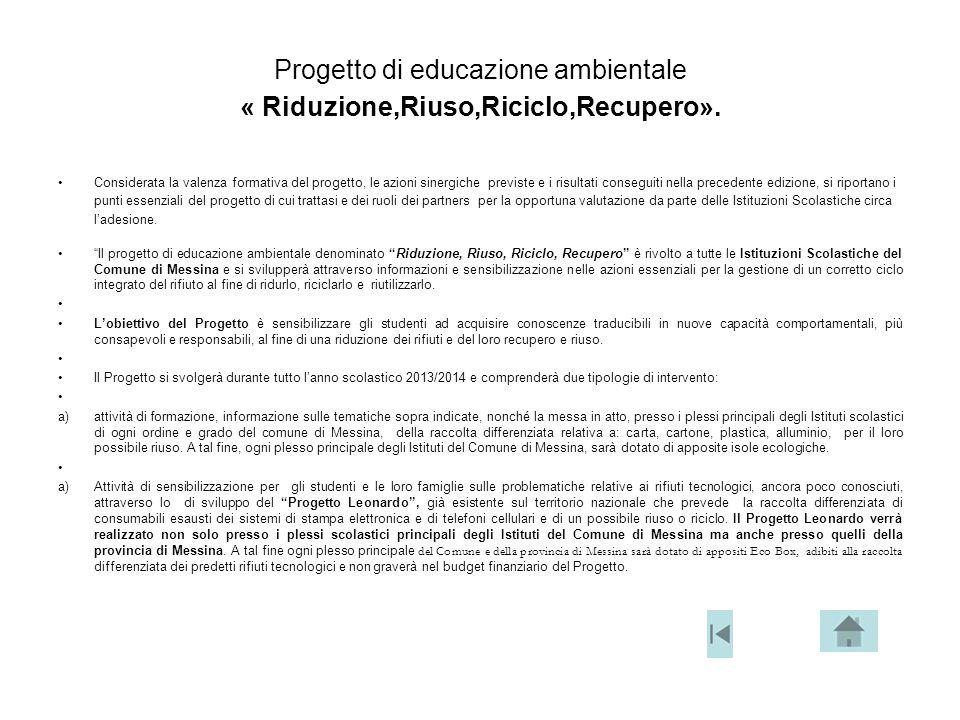 Progetto di educazione ambientale « Riduzione,Riuso,Riciclo,Recupero».