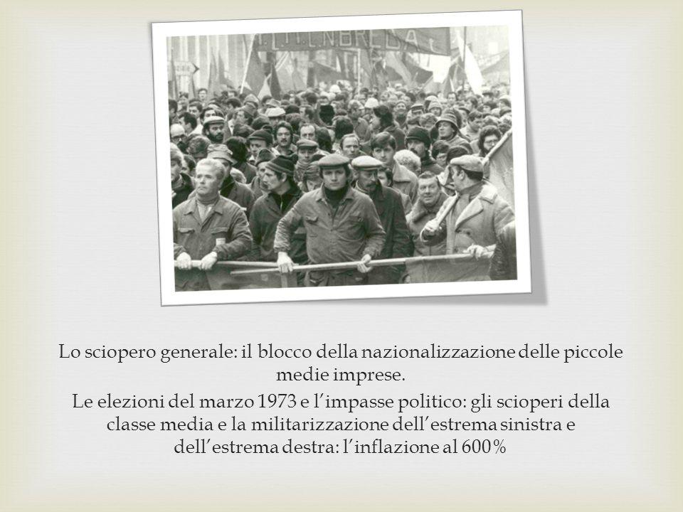 Lo sciopero generale: il blocco della nazionalizzazione delle piccole medie imprese.