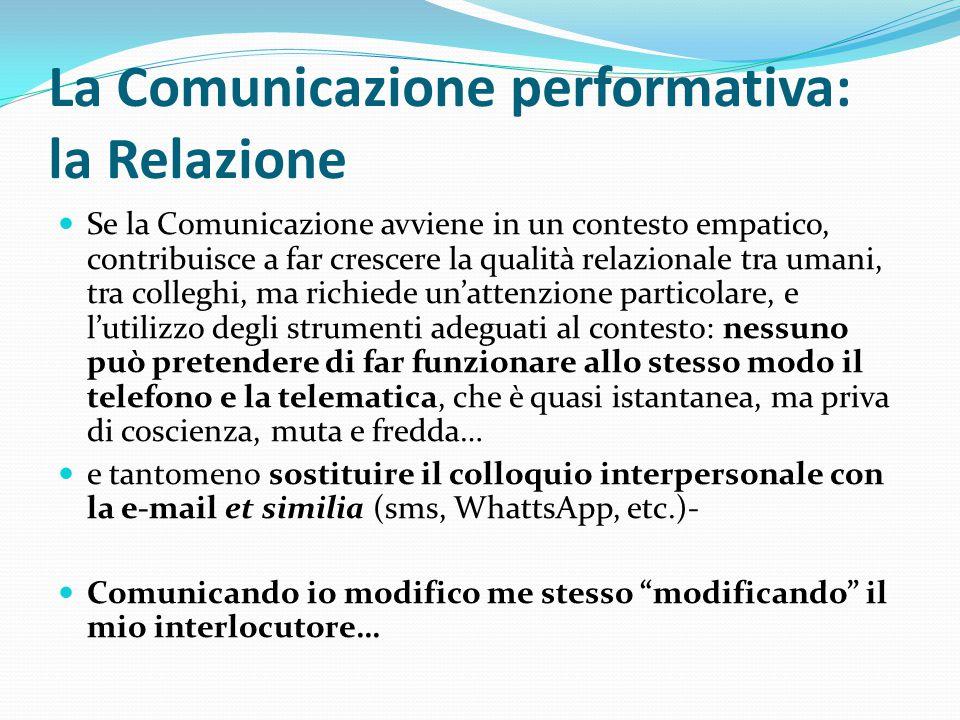 La Comunicazione performativa: la Relazione
