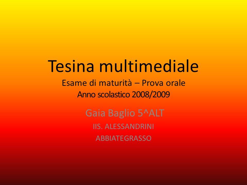 Gaia Baglio 5^ALT IIS. ALESSANDRINI ABBIATEGRASSO