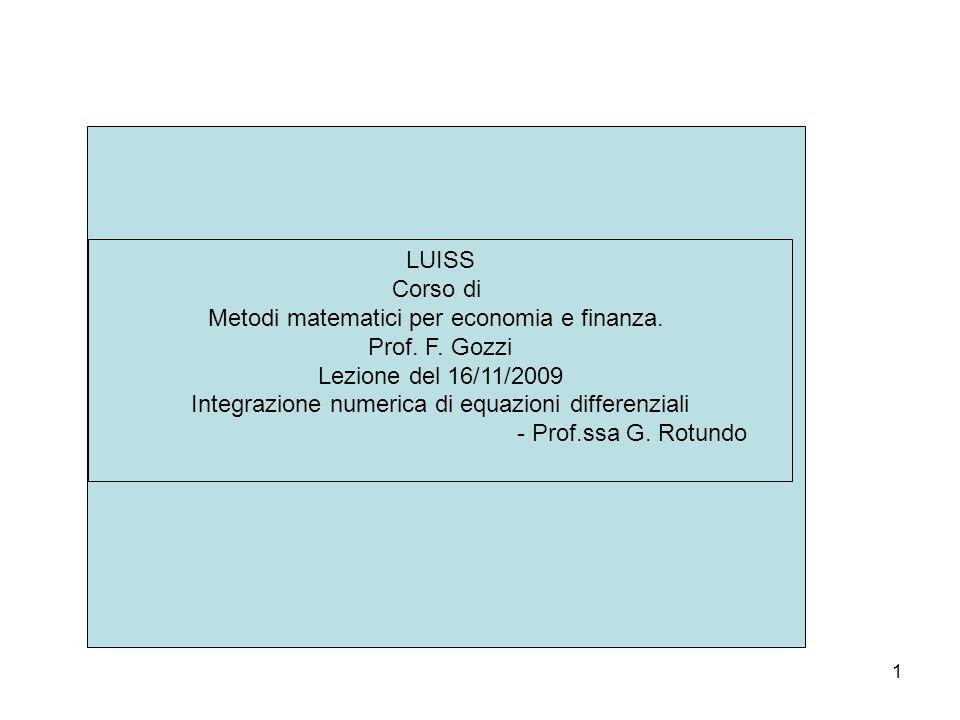 Metodi matematici per economia e finanza. Prof. F. Gozzi
