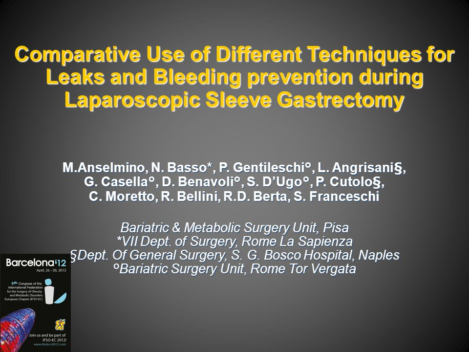 Comparative Use of Different Techniques for Leaks and Bleeding prevention during Laparoscopic Sleeve Gastrectomy.