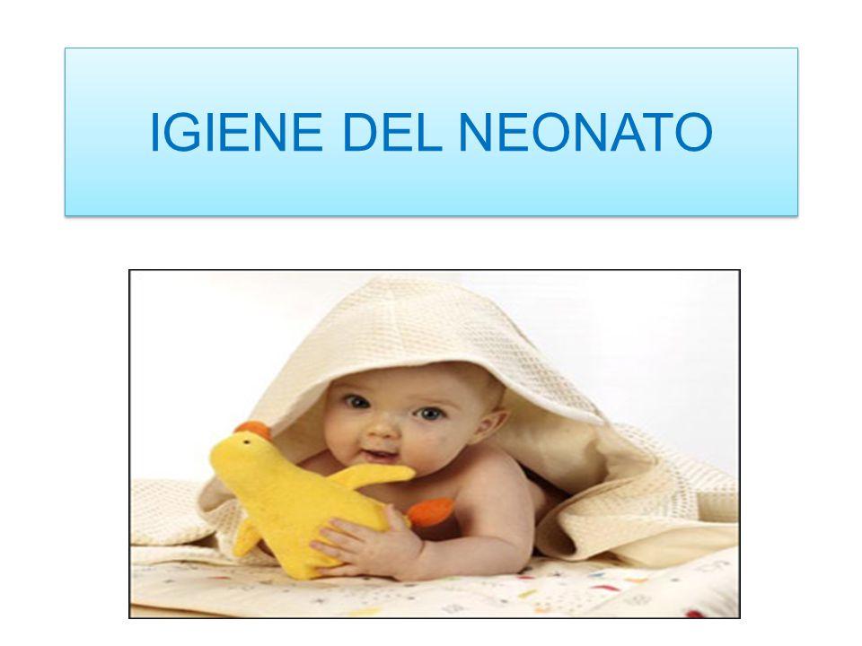 IGIENE DEL NEONATO